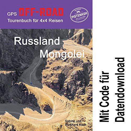 GPS-Offroad-Tourenbuch Russland/Mongolei mit Code zum Datendownload